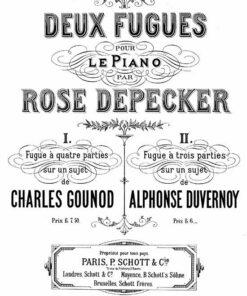 Rose Depecker Deux Fugues