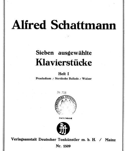 Alfred Schattmann – Klavierstücke